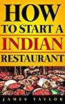 Finally Revealed.. The Amazing insider Secrets of Starting your own Indian Restaurant Without Making Costly Mistakes.   Dear Friend,   You're about to discover just How To Start A  Indian    Restaurant , Our Guide focuses on the whole big picture ...