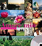 Lago di Garda - Amore mio - Robert Jung