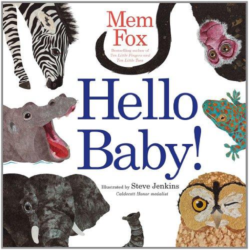 Hello Baby! (Classic Board Books) por Mem Fox