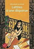 Telecharger Livres Lettres a une disparue (PDF,EPUB,MOBI) gratuits en Francaise