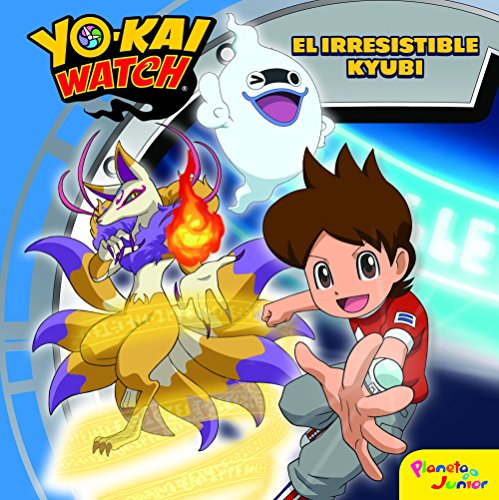 Yo-kai Watch. El irresistible Kyubi: Cuento