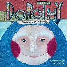 Dorothy: Una amiga diferente