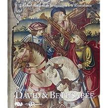 David & Bethsabée : Un chef-d'oeuvre de la tapisserie à la Renaissance