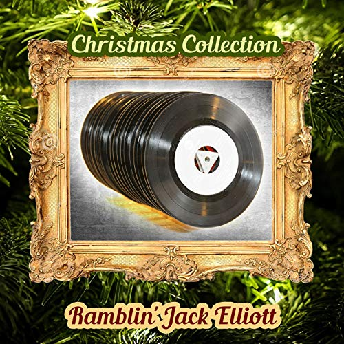 Christmas Collection - Ramblin Jack Elliot