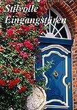 Stilvolle Eingangstüren (Wandkalender 2019 DIN A2 hoch): Schöne Türen in Norddeutschland (Monatskalender, 14 Seiten ) (CALVENDO Kunst)