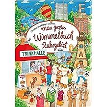 Mein großes Wimmelbuch Ruhrgebiet