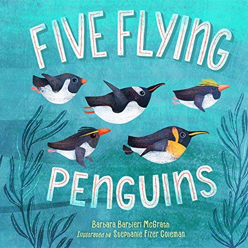 Five Flying Penguins por Barbara Barbieri McGrath
