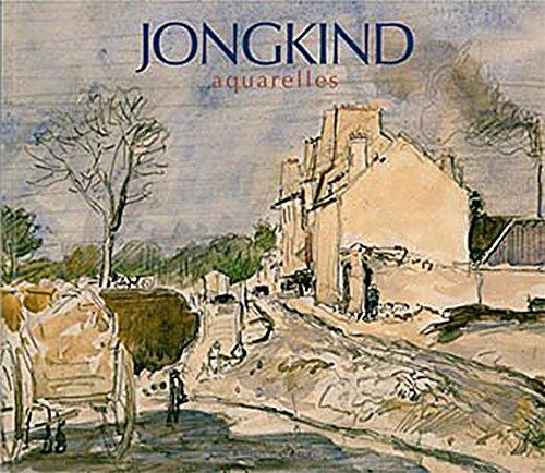 Jongkind - Aquarelles par John Sillevis