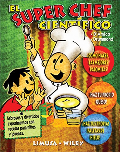 El super chef cientifico/The science chef por Joan D'Amico
