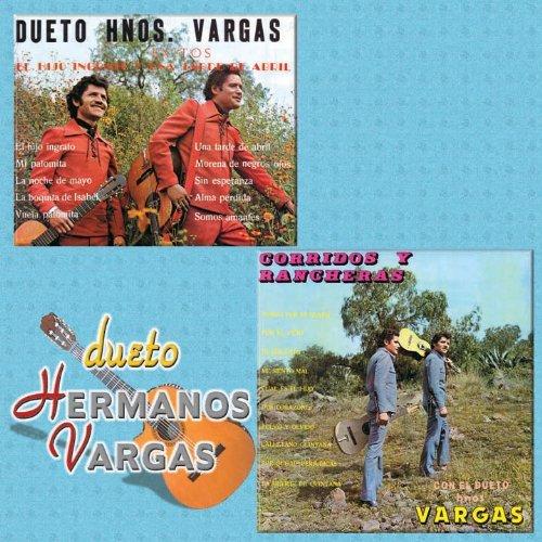 Dueto Hermanos Vargas (Serie 2 En 1 El Hijo Ingrato) 391 by Dueto Hermanos Vargas (2005-08-03) 391 Serie