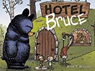 Hotel Bruce  par  Ryan T. Higgins