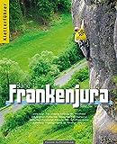 Kletterführer Nördlicher Frankenjura: Band 1 (Nördlicher Teil)