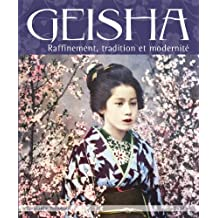 Geisha : Raffinement, tradition et modernité