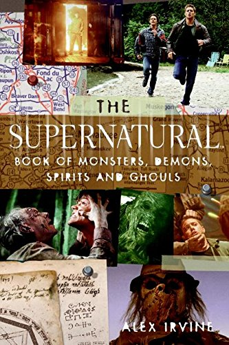 The Supernatural Book of Monsters, Spirits, Demons, and Ghouls por Alex Irvine