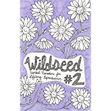 Wildseed Feminism #2: Herbal Remedies for Lifelong Reproductive Care (English Edition)