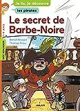 """Afficher """"Le secret de Barbe-Noire"""""""