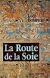 La route de la soie - Éditions Olizane - 01/12/1992