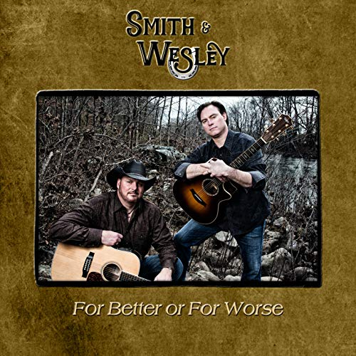 Smith & Wesley - A Little On The Redneck Side