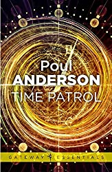 Time Patrol: A Time Patrol Book