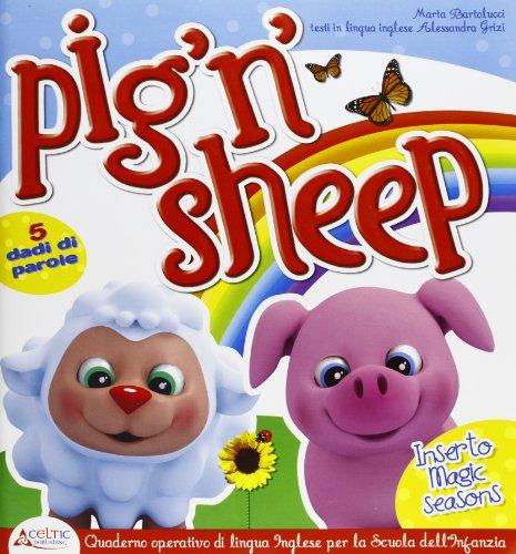 Pig 'n' sheep. Con quaderno operativo inglese