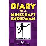 Diary of a Minecraft Enderman Book 1: Enderman Rule!
