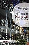 Ein Jahr in Montreal: Reise in den Alltag (HERDER spektrum)