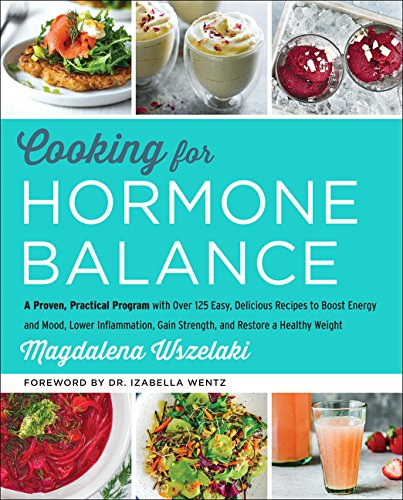 Pdf download cooking for hormone balance a proven practical pdf download cooking for hormone balance a proven practical program with over 125 easy delicious recipes to boost energy and mood lower inflammation forumfinder Choice Image