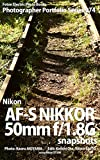 Foton Electric Photo Books Photographer Portfolio Series 074 Nikon AF-S NIKKOR 50mm f/1.8G snapshots: using Nikon D7200