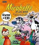 Mirabelle et ses amis (le Livre et son CD)