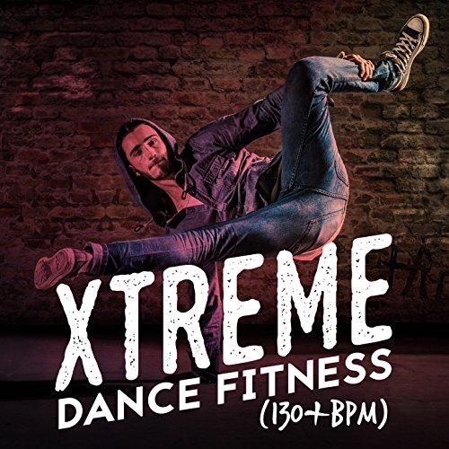 Xtreme Dance Fitness (130+ BPM)