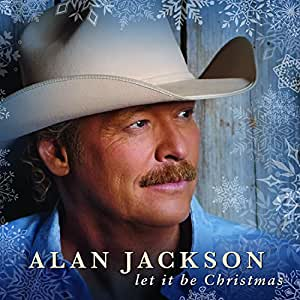 let it be christmas alan jackson amazonde musik