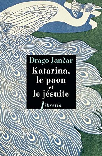 Katarina, le paon et le jésuite