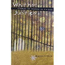 Whither Justice: Stories of Women in Prison