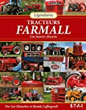 Légendaires tracteurs Farmall - Une histoire illustrée