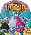 Trolls - Mon livre d'activités