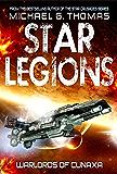 Warlords of Cunaxa (Star Legions Book 3)
