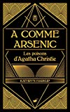 "Afficher ""A comme arsenic"""