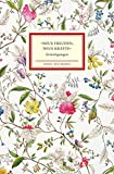»Neue Freuden, neue Kräfte«: Ermutigungen (Insel-Bücherei) -