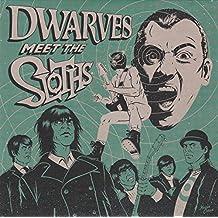"""Dwarves Meet The Sloths [7"""" VINYL]"""