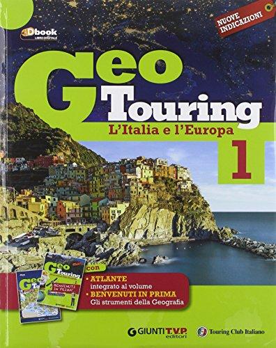 Geotouring. Per la Scuola media. Con e-book. Con espansione online: 1