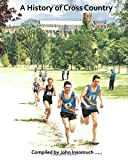 A History of Cross Country at St Albans School by John Insomuch ..... (2015-12-15)