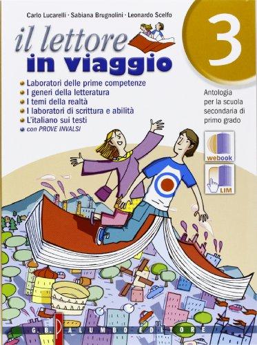 Il lettore in viaggio. Antologia. Per la Scuola media. Con espansione online: 3