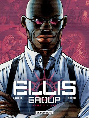 Ellis Group - tome 2 - Sax