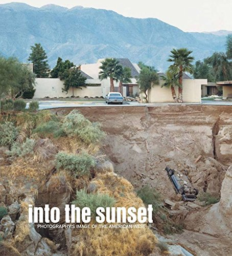 [(Into the Sunset : Photography's Image of the American West)] [By (author) Eva Respini] published on (March, 2009)