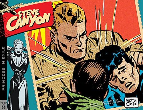 Steve Canyon Volume 6: 1957–1958 (Steve Canyon Hc) por Milton Caniff