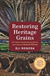 Restoring Heritage Grains: The Cultur...