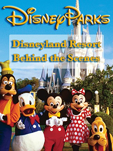 Image of Disneyland Resort Behind the Scenes