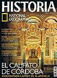 Revista Historia National Geographic Nº 62 - El Califato de Córdoba, Cleopatra, Petra, Piratas