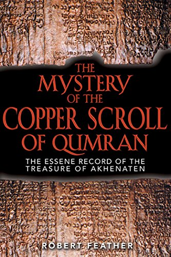 The Mystery of the Copper Scroll of Qumran: The Essene Record of the