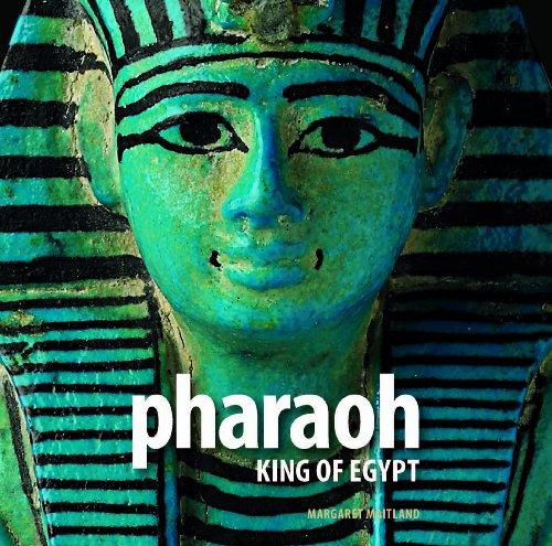 Pharaoh: King of Egypt por Margaret Maitland